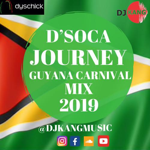 D'JOURNEY GUYANA SOCA MIX 2019