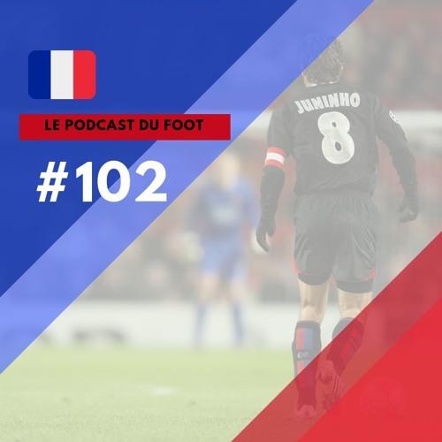 Le Podcast du Foot #102 | A nova era do Lyon