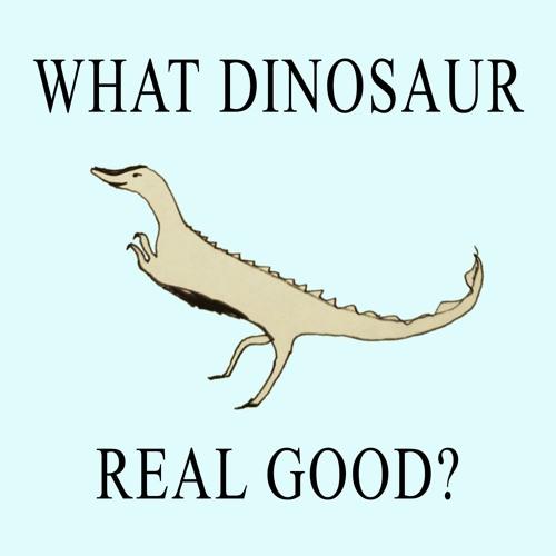 196. What Dinosaur Real Good? Therizinosaurus!