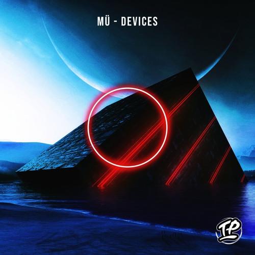 MÜ - Devices