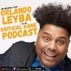 Episode 117: Orlando Leyba