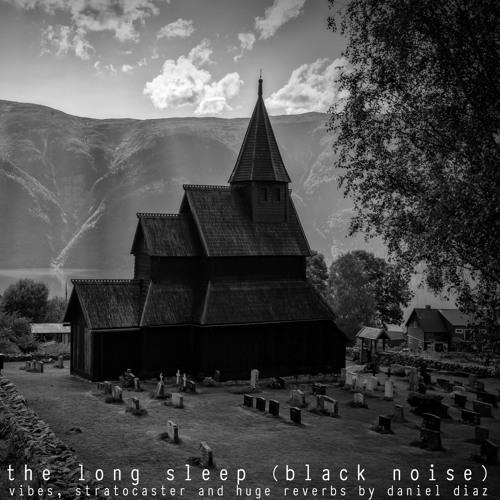 The Long Sleep (black noise) - disquiet0386