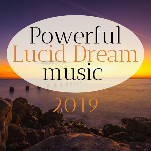Powerful Lucid Dream Music by Meditation Relax Club on