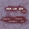 Download Ana Lay Jen - JD Rebellions, Maynia Dhubee O.G, The Status King, K3N (Prod.K3Nbeatz) Mp3