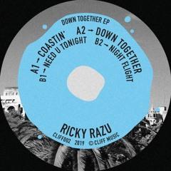 SB PREMIERE: Ricky Razu - Need U Tonight [Cliff Music]