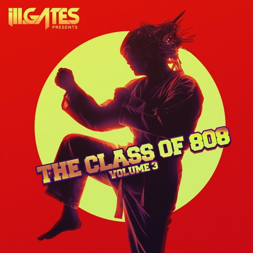 ill.Gates presents The Class of 808 Volume 3