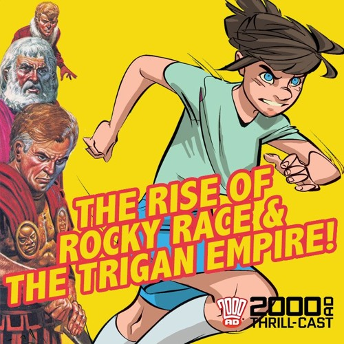 Rocky Race and Trigan Empire