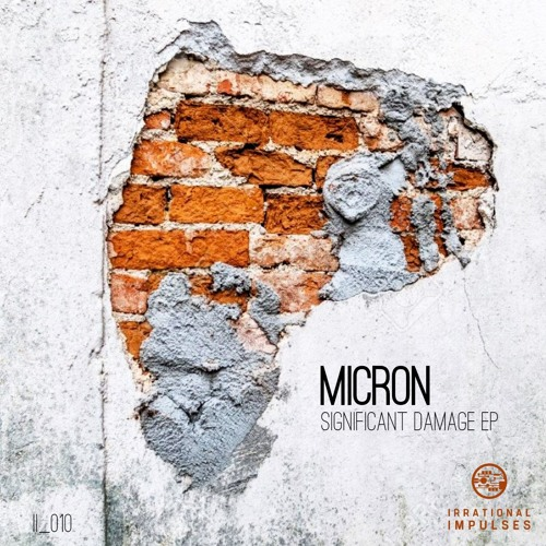 Micron - Significant Damage [EP] 2019