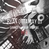 Download Ryan Ottaway Summer Warm Up Sessions PT2 Mp3