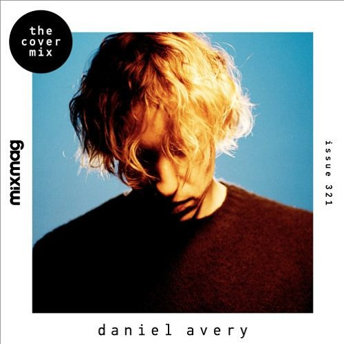 Daniel Avery - Mixmag Cover Mix // 2018