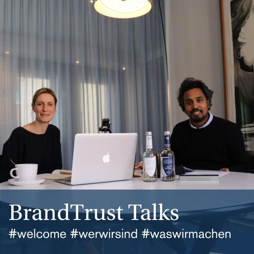 BrandTrust Talks: Welcome