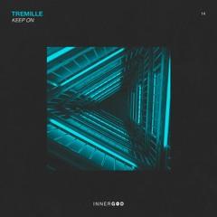 Tremille. - Keep On