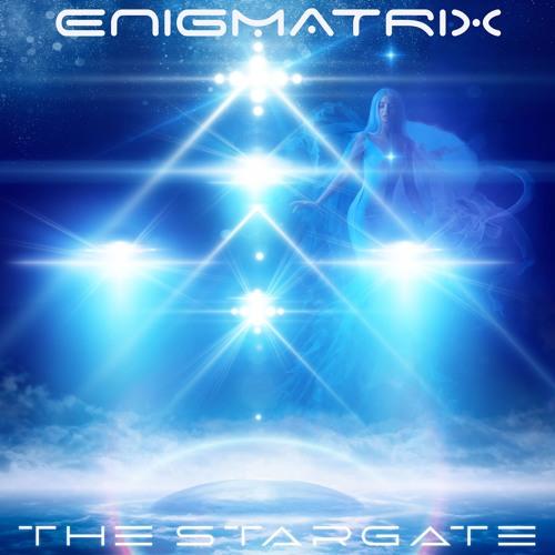 ENIGMATRIX - The Stargate (excerpt)