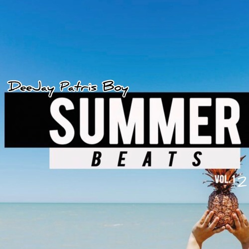 Summer Beats Vol.12 By DeeJay Patris Boy