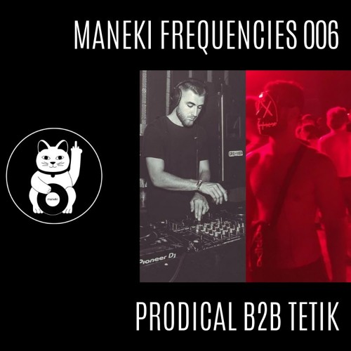 Prodical B2B Tetik - Maneki Frequencies 006