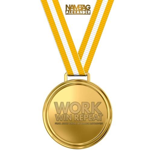 """Work. Win. Repeat."" (feat. Junii)"