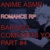 [Tsundere]Waking Up With Bakugo|Anime RP|My Hero Academia