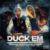 Duck Em featuring @MontGangBoogie