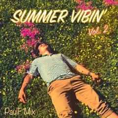 SUMMER VIBIN' Vol. 2 [PaulF Mix]
