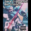 Zeka, O Aprendiz - Bio-trônico (RAPBOX CHAMA)