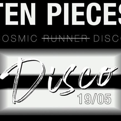 TEN PIECES x COSMIC RUNNER COLLECTION SHOW MUSIC
