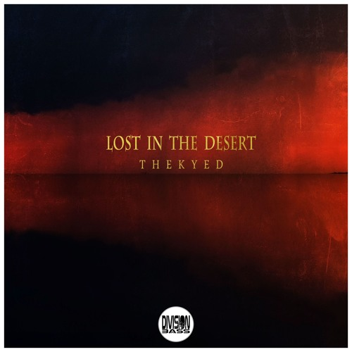 Lost In The Desert By The Kyed