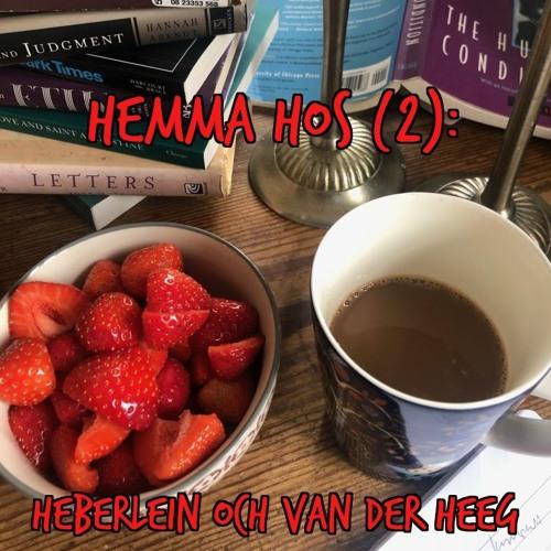 Hemma hos Heberlein och van der Heeg
