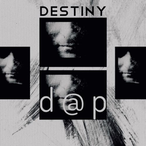 Destiny - D@p