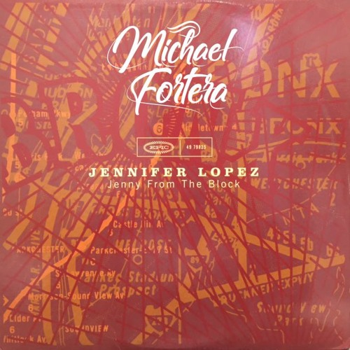"Jennifer Lopez - Jenny From The Block (Michael Fortera Remix) ""BUY FOR FREE DOWNLOAD"""