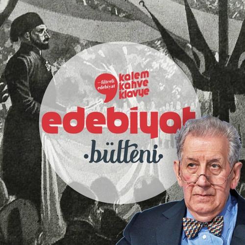 Edebiyat Bülteni #2 · Tanzimat'tan Bugüne Doğan Hızlan, Edebiyat Ödülleri, Yeni Çıkanlar