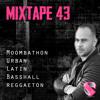 Mixtape 43.0 - DJ SID - 25.05.2K19 (Moombathon, Dancehall, Latin, Urban)