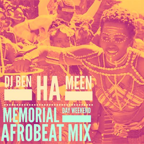 Memorial Day AfroBeat Mix