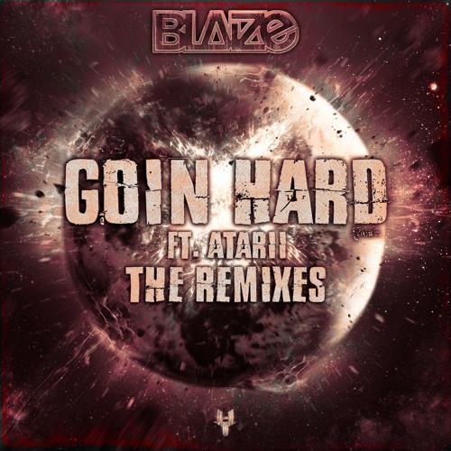 GOIN HARD REMIX EP