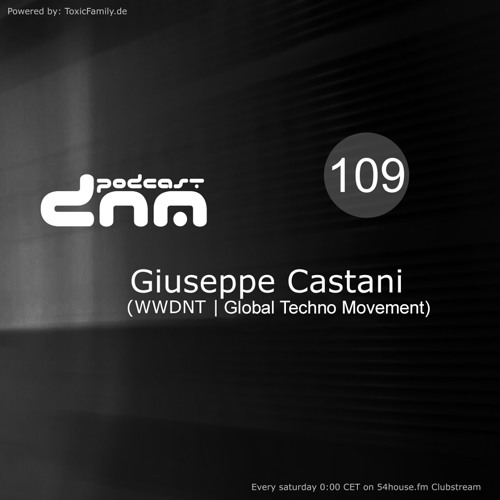 Digital Night Music Podcast 109 mixed by Giuseppe Castani