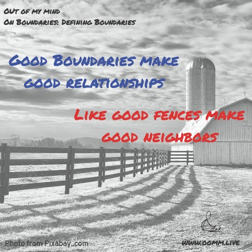 On Boundaries: Defining Boundaries by Out Of My Mind | Free
