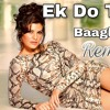 Ek Do Teen ( Remix ) Dj IS SN