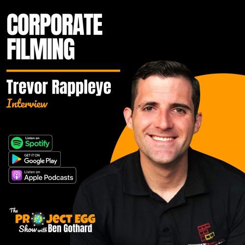 Corporate Filming: Trevor Rappleye