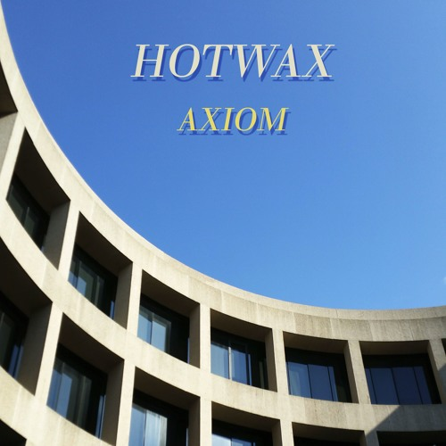 Hotwax - Axiom