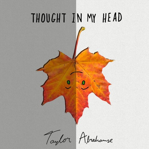 Thought In My Head (Studio Demo) - Taylor Abrahamse
