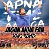 Jagan Anna Fan Song Remix By Dj Buntty Dj Sai Sn