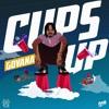 Govana - Cups Up