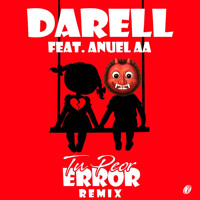 Cover mp3 Darell Ft  Anuel AA - Tu Peor Error (Remix)