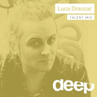 Cover mp3 Deephouseit Talent Mix - Luca Draccar