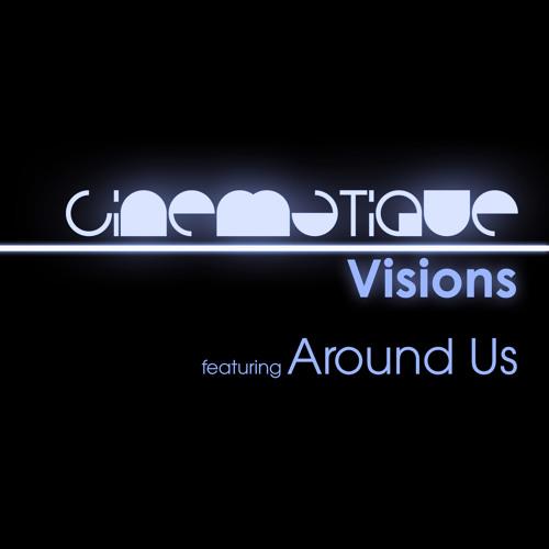 Cinematique Visions 066 - Around Us