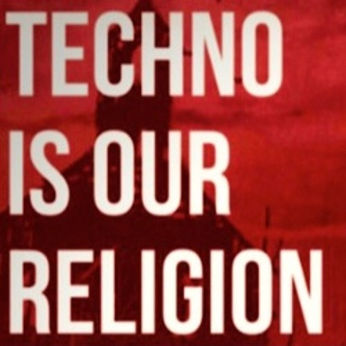 Podcast - Techno Is Our religion