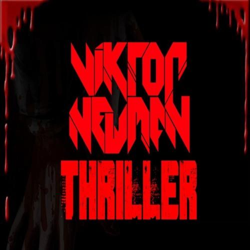 Viktor Newman - Thriller (Original Mix)Free Download