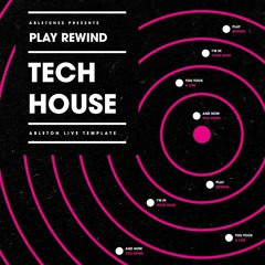 """Tech House Ableton Template """"Play Rewind"""" [Fisher Style]"""