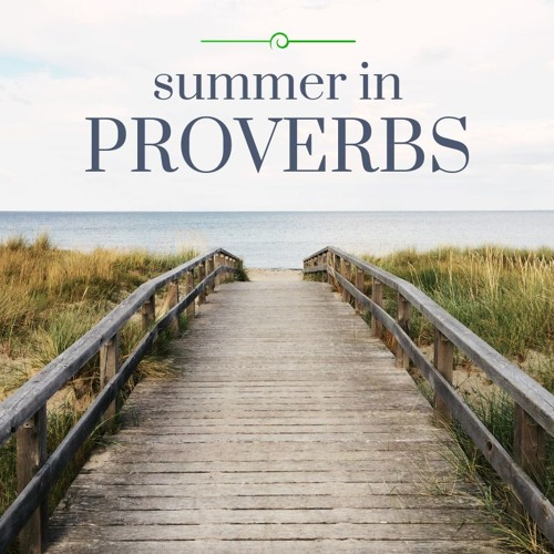 Summer in Proverbs