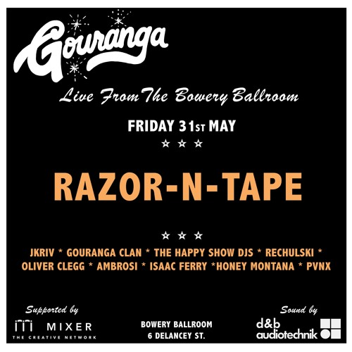 RAZOR-N-TAPE - Live Mix for Gouranga