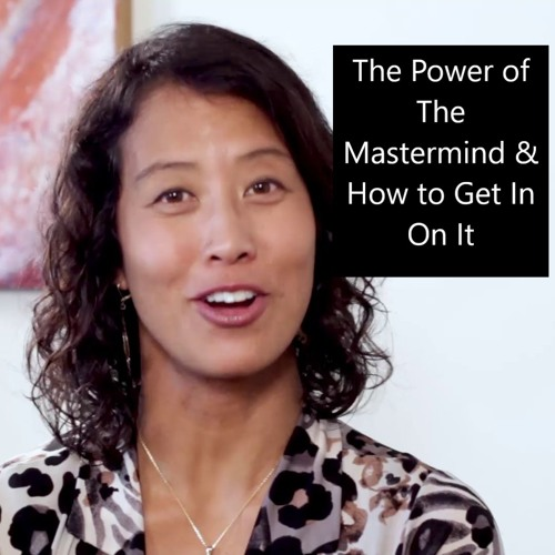 The Power of The Mastermind and How To Get In On It